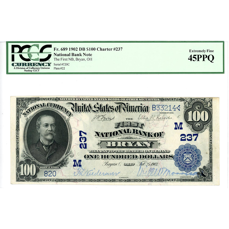 1902 Date Back $100 National Bank Note Bryan Idaho Charter #237 XF45PPQ PCGS