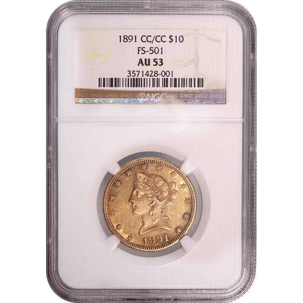 Certified US Gold $10 Liberty 1891-CC/CC AU53 NGC
