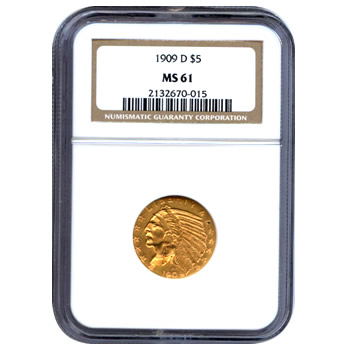 Certified US Gold $5 Indian MS61 (Dates Our Choice) PCGS or NGC