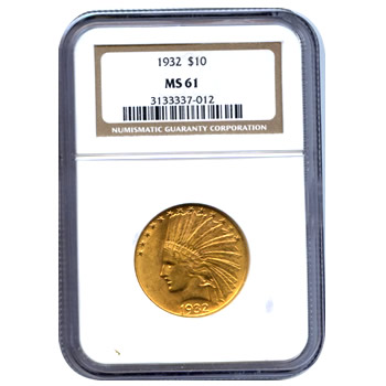 Certified US Gold $10 Indian MS61 (Dates Our Choice) PCGS or NGC