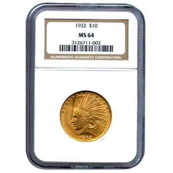Certified US Gold $10 Indian MS64 (Dates Our Choice) PCGS or NGC