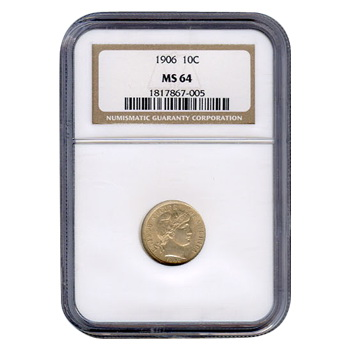 Certified Barber Dime 1906 MS64 NGC