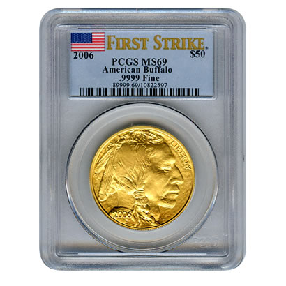 Certified Uncirculated Gold Buffalo 2006 MS69 First Strike PCGS