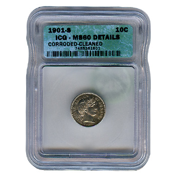 Certified Barber Dime 1901-S MS60 Details Cleaned ICG