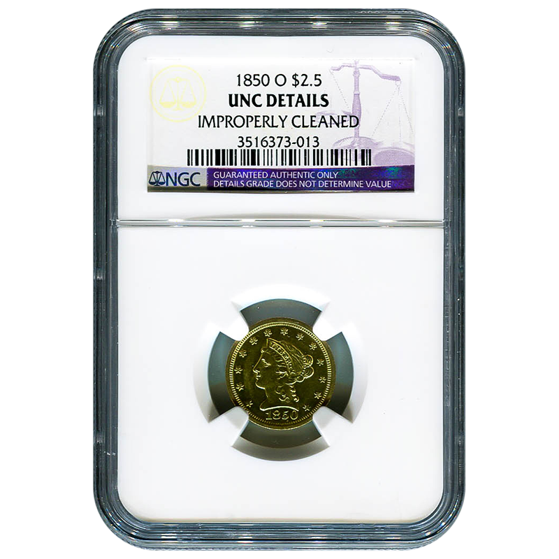 Certified $2.5 Gold Liberty 1850-O UNC Details (Improperly Cleaned) NGC