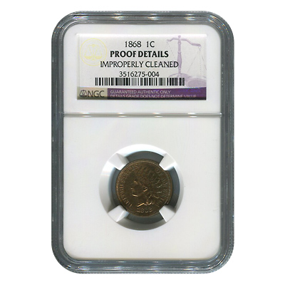 Certified Indian Head Cent 1868 Proof Details (Improperly Cleaned) NGC
