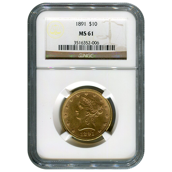 Certified $10 Gold Liberty 1891 MS61 NGC
