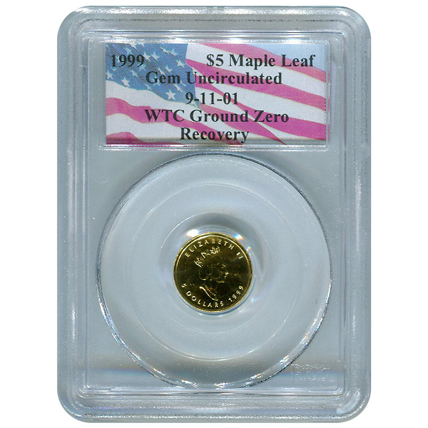 Certified Canada $5 Gold Maple Leaf 1999 Gem Unc PCGS WTC Ground Zero Recovery