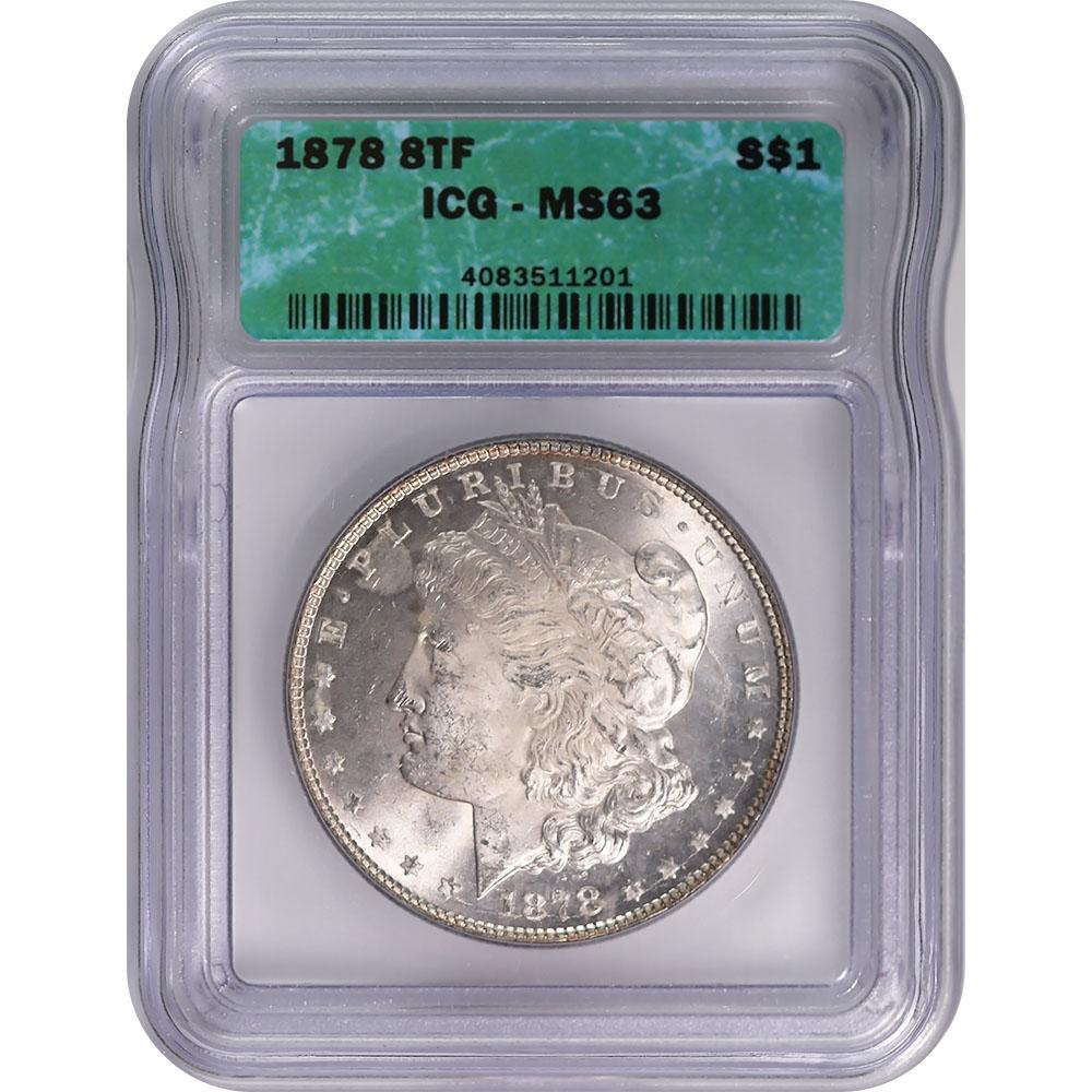 Certified Morgan Silver Dollar 1878 8TF MS63 ICG