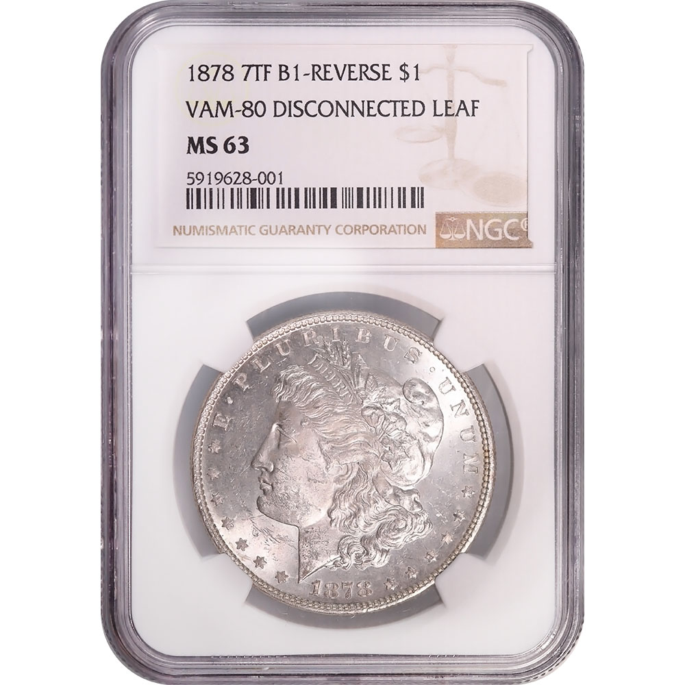 Certified Morgan Silver Dollar 1878 7TF VAM-80 Disconnected Leaf MS63 NGC