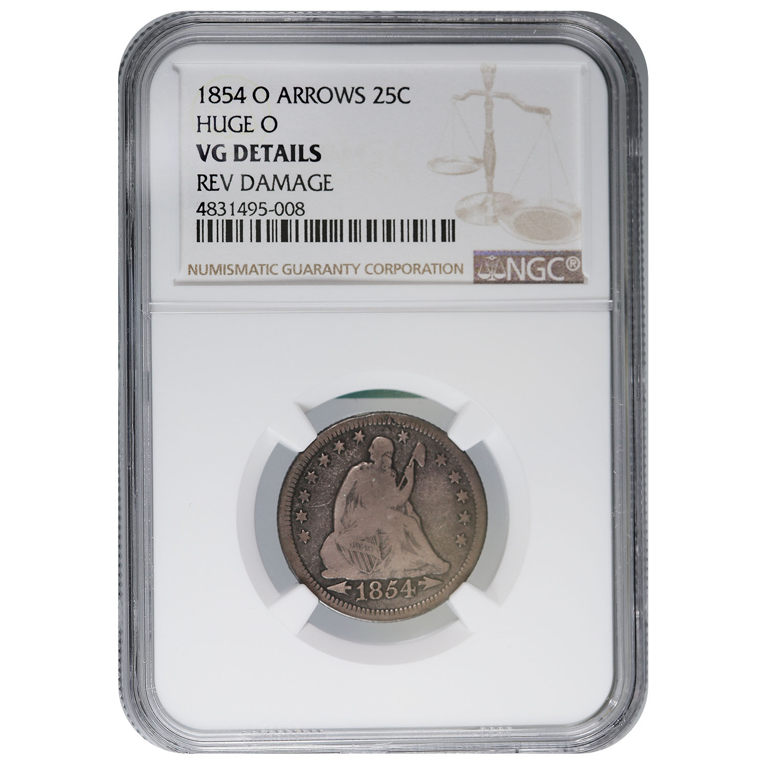 Certified Seated Liberty Quarter 1854-O HUGE O Arrows VG Details NGC