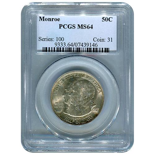 Certified Commemorative Half Dollar Monroe MS64 PCGS
