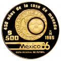 Mexico 500 Pesos Gold 1985 PF World Cup